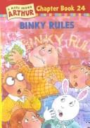 Binky Rules (Marc Brown Arthur Chapter Books (Turtleback))