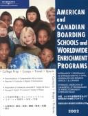 Download American Canadian Board Sch 2002 (American and Canadian Boarding Schools and Worldwide Enrichment Programs, 2002)