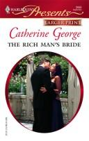 The Rich Man's Bride (Harlequin Presents Series – Larger Print)