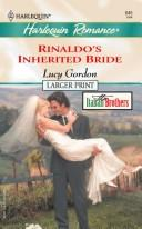 Download Rinaldo's Inherited Bride (Larger Print)