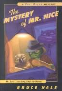 Mystery of Mr. Nice (Chet Gecko Mysteries)