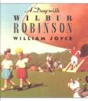 Download A Day With Wilbur Robinson