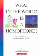 Download What in the World Is a Homophone?