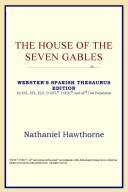 The House of the Seven Gables (Webster's Spanish Thesaurus Edition)