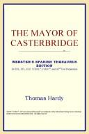 The Mayor of Casterbridge (Webster's Spanish Thesaurus Edition)