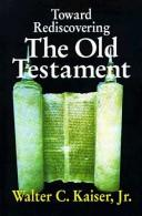 Download Toward Rediscovering the Old Testament