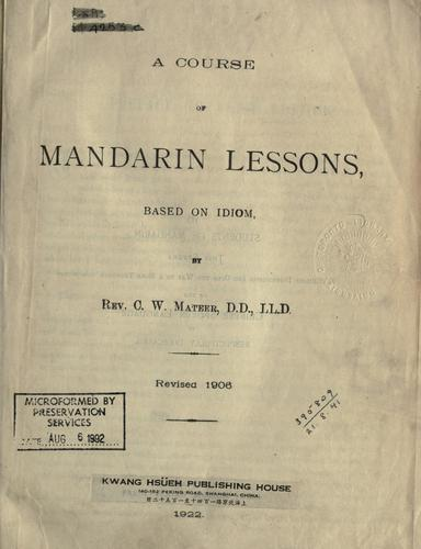 A course of Mandarin lessons, based on idiom.