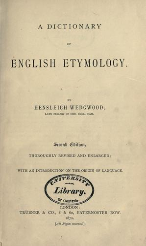 Download A dictionary of English etymology.