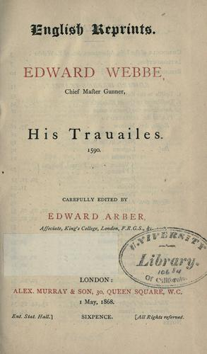 Download Edward Webbe, chief master gunner, his trauailes. 1590