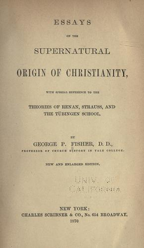 Download Essays on the supernatural origin of Christianity