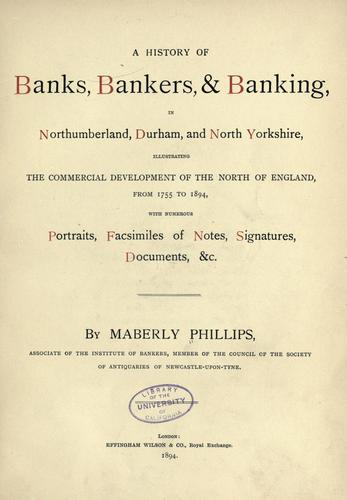 Download A history of banks, bankers, & banking in Northumberland, Durham, and North Yorkshire