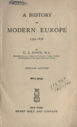 A history of modern Europe, 1792-1878.