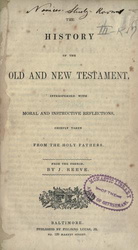 Download The history of the Old and New Testament