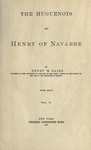 Download The Huguenots and Henry of Navarre.