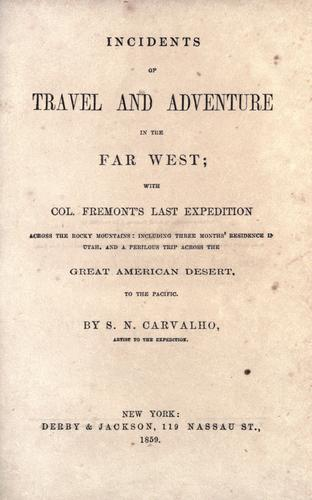 Download Incidents of travel and adventure in the far West