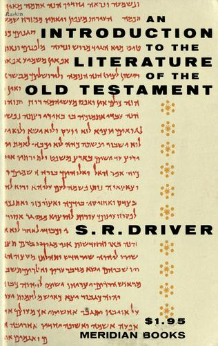 An introduction to the literature of the Old Testament.