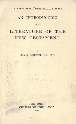 An introduction to the literature of the New Testament.