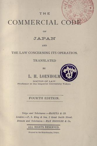 The commercial code of Japan and the law concerning its operation