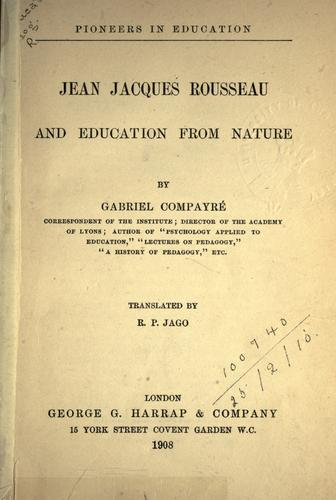 Jean Jacques Rousseau and education from nature.