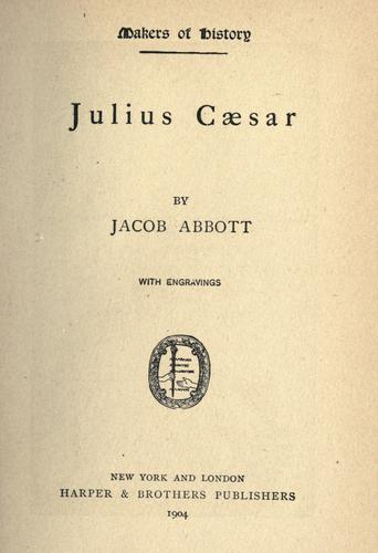 Julius Cæsar by Jacob Abbott
