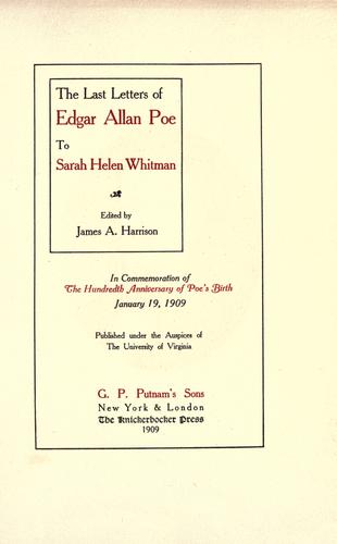 The last letters of Edgar Allan Poe to Sarah Helen Whitman.
