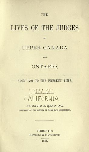 Download The lives of the judges of Upper Canada and Ontario, from 1791 to the present time