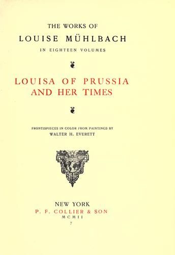 Download Louisa of Prussia and her times.