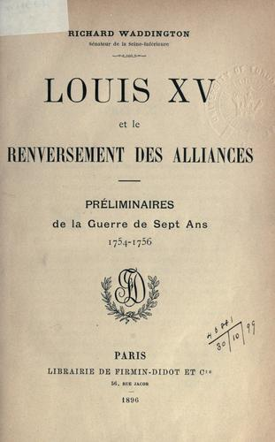 Download Louis XV, et le renversement des alliances