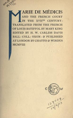 Download Marie de Médicis and the French court in the XVIIth century