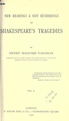 New readings & new renderings of Shakespeare's tragedies