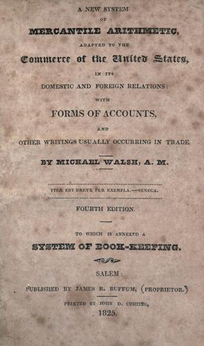 A new system of mercantile arithmetic by Walsh, Michael