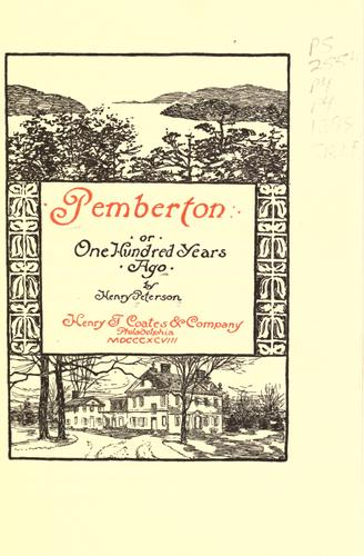 Download Pemberton, or, One hundred years ago