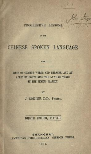 Download Progressive lessons in the Chinese spoken language