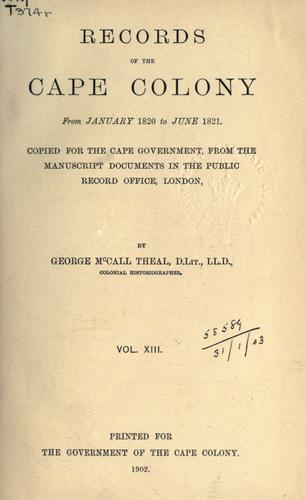 Records of the Cape Colony 1793-1831 copied for the Cape government