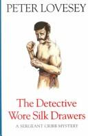 Download The detective wore silk drawers