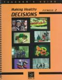Download Making Healthy Decisions Fitness