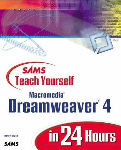 Download Sams Teach Yourself Macromedia Dreamweaver 4 in 24 Hours