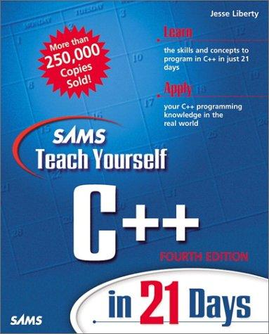 Download Sams Teach Yourself C++ in 21 Days (4th Edition)