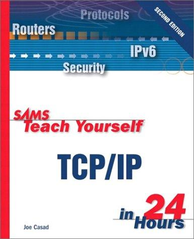 Download Sams Teach Yourself TCP/IP in 24 Hours (2nd Edition)