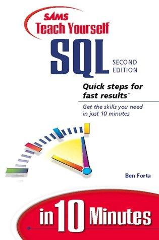 Download Sams Teach Yourself SQL in 10 Minutes (2nd Edition)
