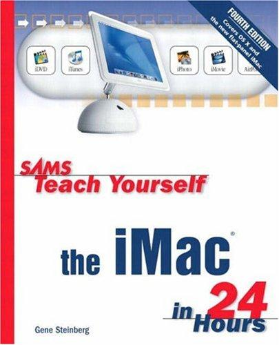 Download Sams Teach Yourself iMac in 24 Hours