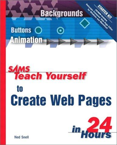 Sams Teach Yourself to Create Web Pages in 24 Hours (4th Edition)
