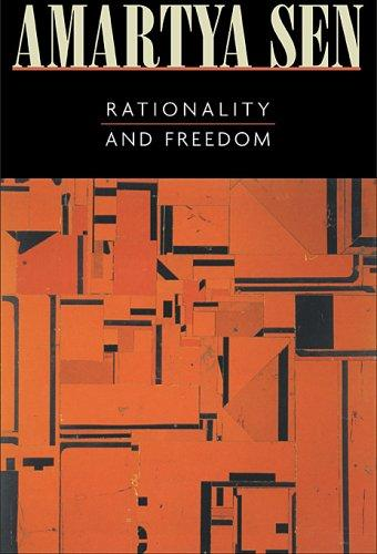 Rationality and Freedom by Amartya Sen