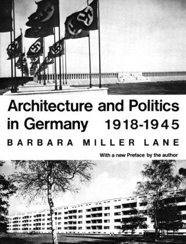 Architecture and politics in Germany, 1918-1945