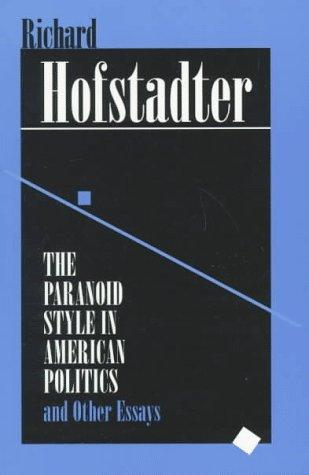 Download The paranoid style in American politics, and other essays