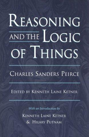 Reasoning and the logic of things