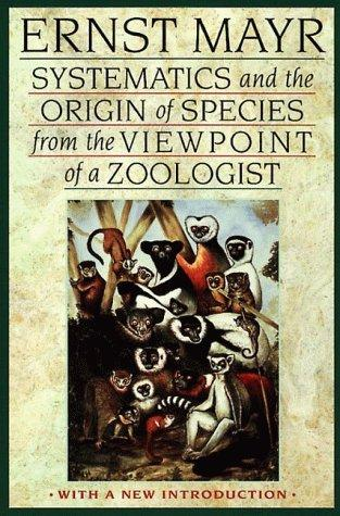 Download Systematics and the Origin of Species from the Viewpoint of a Zoologist