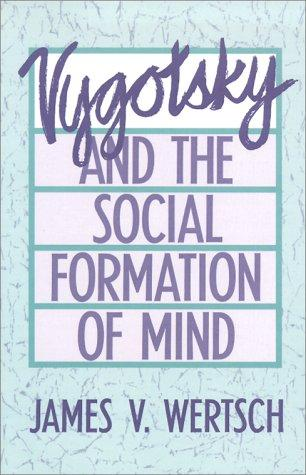 Download Vygotsky and the Social Formation of Mind