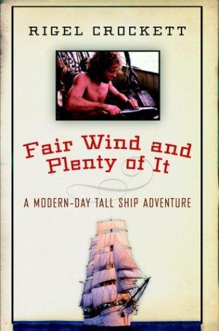 Download Fair Wind and Plenty of It