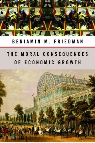 Download The Moral Consequences of Economic Growth